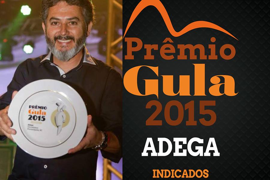 """Prêmio 1º lugar pela Revista Gula, na categoria """"Adega""""- 2015"""